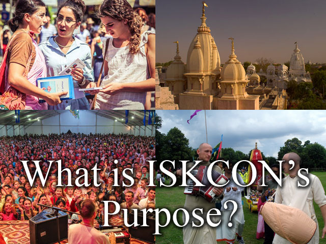 What is ISKCON's Purpose?