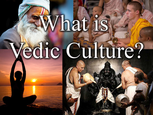 What is Vedic Culture?