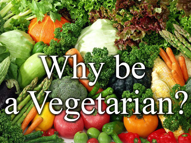 Why be a Vegetarian?