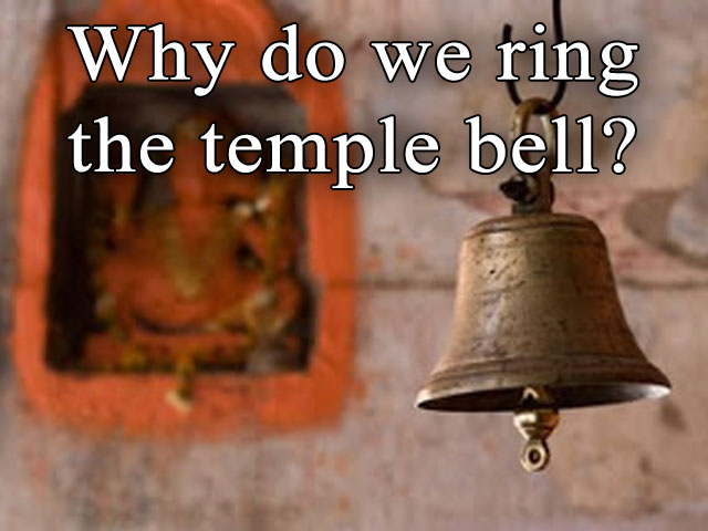 Why do we ring the temple bell?